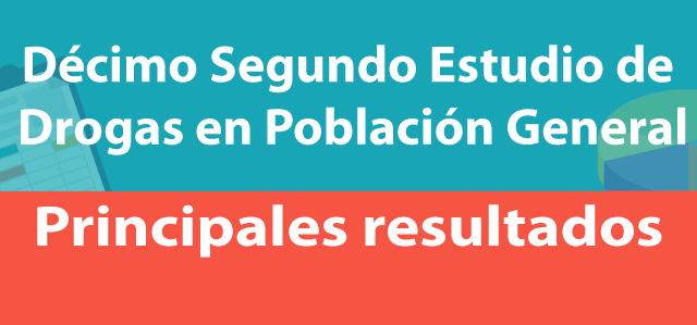 SENDA da a conocer resultados del XII Estudio de Drogas en Población General