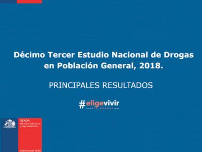 Principales resultados del Décimo Tercer Estudio Nacional de Drogas en Población General, 2018